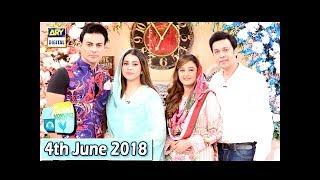 Good Morning Pakistan - Umair Laghari & Sadaf umair - 4th June 2018 - ARY Digital Show