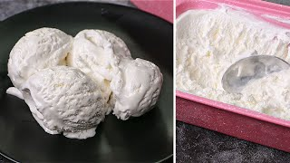 Homemade Vanilla Ice Cream With 3 Ingredients | Vanilla Ice Cream Recipe | Yummy