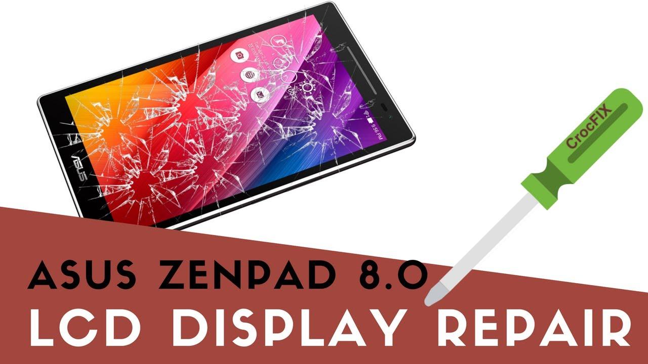 Asus Zenpad 8 Z380 - Replace cracked DISPLAY Screen - CrocFIX