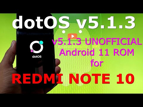 dotOS v5.1.3 UNOFFICIAL for Redmi Note 10 ( Mojito ) Android 11