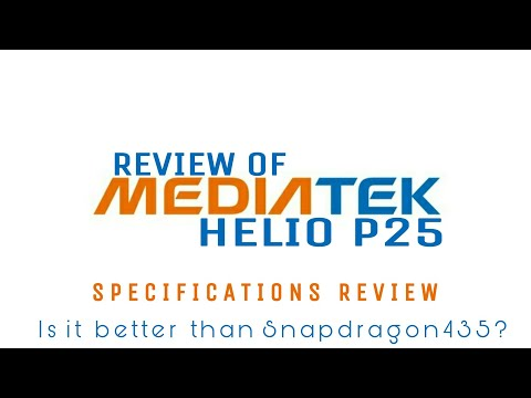 MediaTek Helio P25 Review | Specifications Overview | Good or Bad?