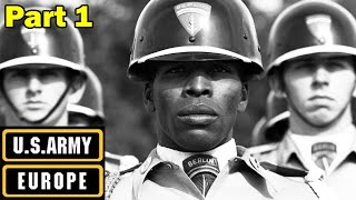 US Army Europe | The USAREUR Story | Part 1 of 2 | Cold War Documentary | ca. 1961