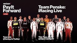 Verizon Pay It Forward LIVE: Team Penske iRacing Event