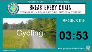 Evening #2 - 2021 BREAK EVERY CHAIN Virtual Tour - 5 Nights of Prayer & Worship