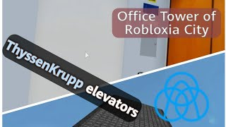 ThyssenKrupp Ultra High-Speed elevators - Office Tower of Robloxia City, ROBLOX