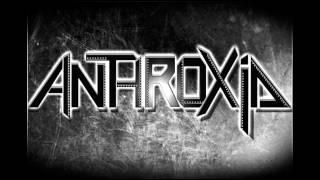 Anthroxid - Die Narben der Zeit