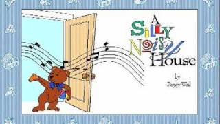 A Silly Noisy House