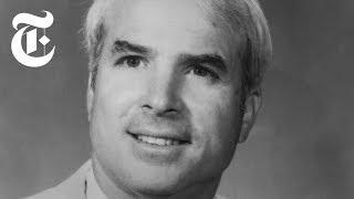 John McCain: Remembering a Maverick | NYT News