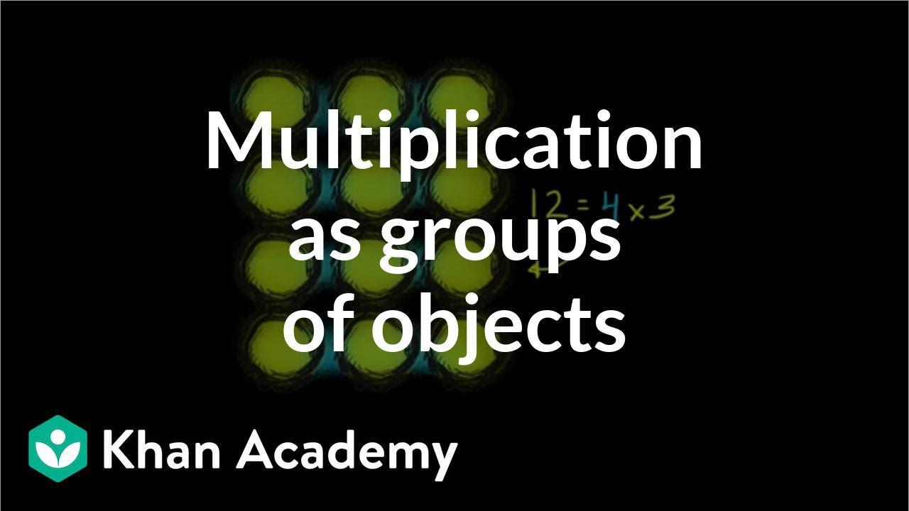medium resolution of Multiplication with arrays (video)   Khan Academy