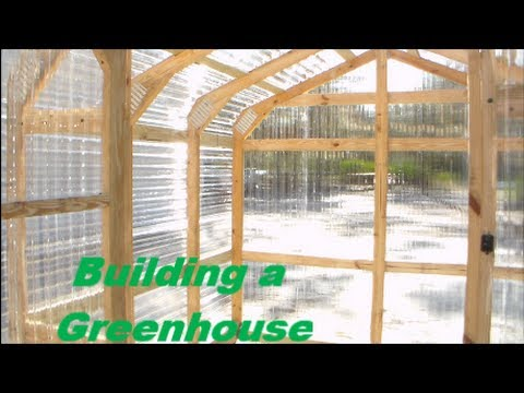 Building A Greenhouse   DIY Greenhouse Construction