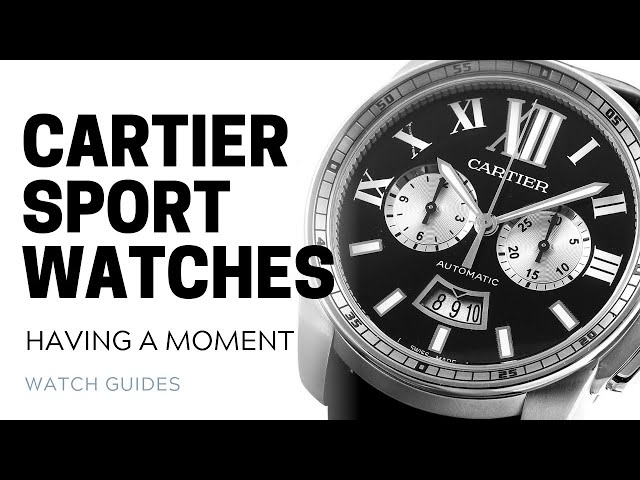Cartier Sport Watches: Having a Moment | SwissWatchExpo [Cartier Watches]