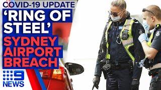 Coronavirus: Police enforcing Melbourne lockdown, Sydney airport breach | 9 News Australia