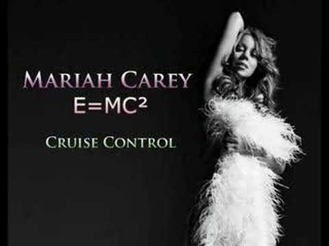 Cruise Control - E=MC² - Mariah Carey (HQ)