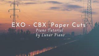 EXO-CBX(엑소 첸백시) - 'Paper Cuts' Piano Tutorial 피아노 튜토리얼 [楽譜/Sheet Music]