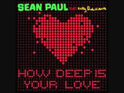 Sean Paul Feat. Kelly Rowland How Deep Is Your Love  (official Audio)