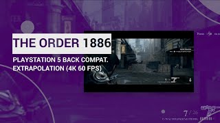 [4K 60] PS5 Backwards Compatibility for PlayStation Exclusives - The Order 1886