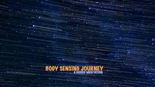 Body Sensing Journey | A Guided Meditation | CE-5 Meditation, CE-5 Contact