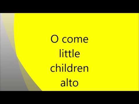 o come little children alto mp3
