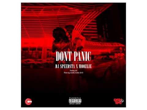DJ Speedsta ft Moozlie Don't Panic