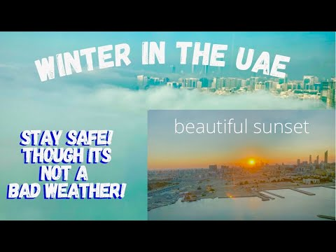 VLOG # 56: Weather in the UAE | Months When it is Colder in