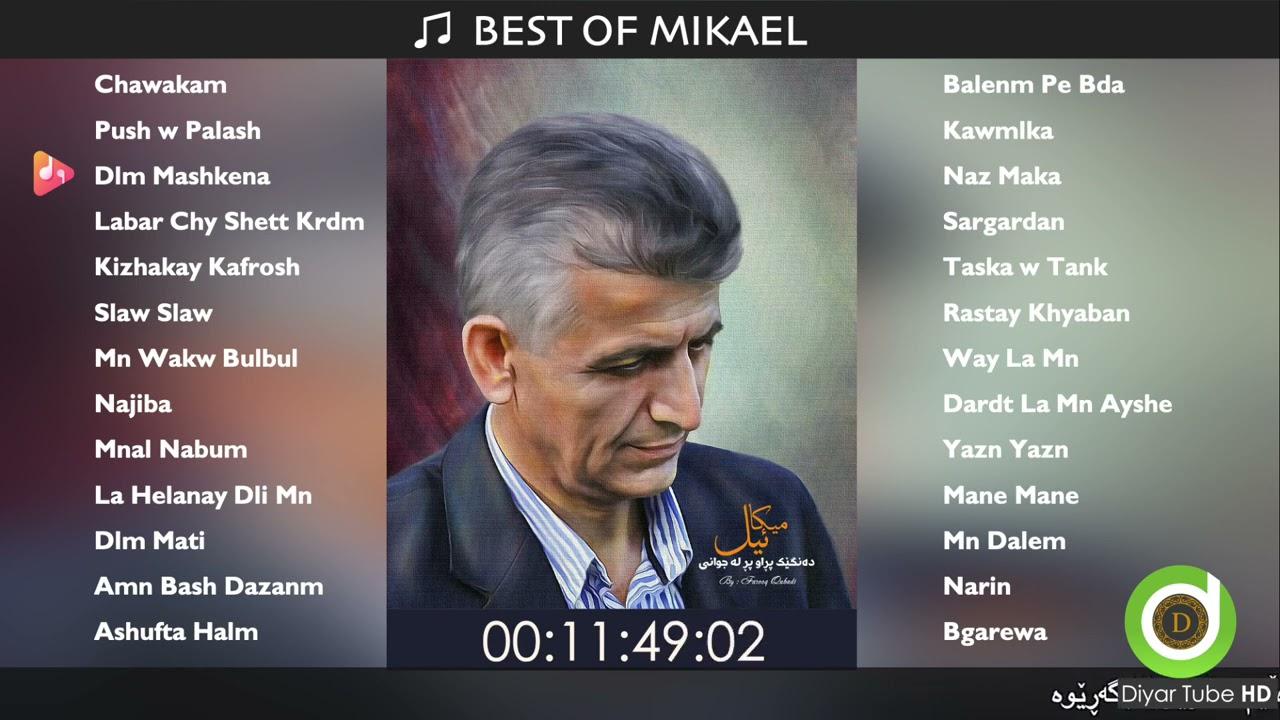 Download BEST OF MIKAEL - 26 Original Tracks - HD   خۆشترین گۆرانییەکانی میکائیل