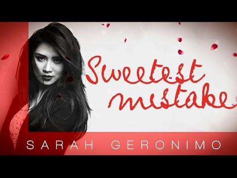 Sarah Geronimo — Sweetest Mistake (Official Lyric Video)