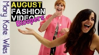 August Fashion Video Bloopers! Thumbnail