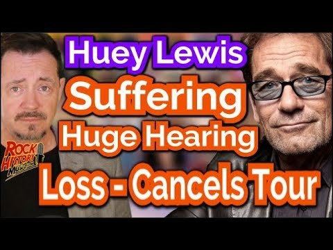 Huge Hearing Loss Forces Huey Lewis Off Tour -  Is It Over?