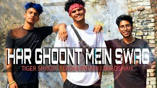 Har Ghoont Mein Swag | Tiger Shroff Disha Patani | Baadshah |  DANCE Choreography Suraj Sharma