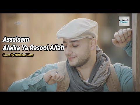 Assalamualaika Ya Rasulullah (Maher Zain ) Cover By Miftahul Ulum