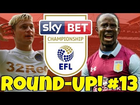 The Championship Round-UP #13 + My Midweek Score Predictions! How Did Your Club Do This Weekend?!