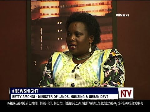 News Night: Lands minister, Betty Amongi, on government position on Apaa land conflict