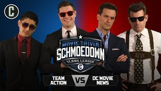Team Action VS DC Movie News - Movie Trivia Schmoedown