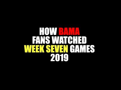 How Bama Fans Watched Week Seven Games 2019