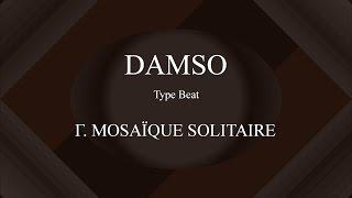 Damso Mosa que Solitaire Instru Enti re Prod. By Enjel.mp3