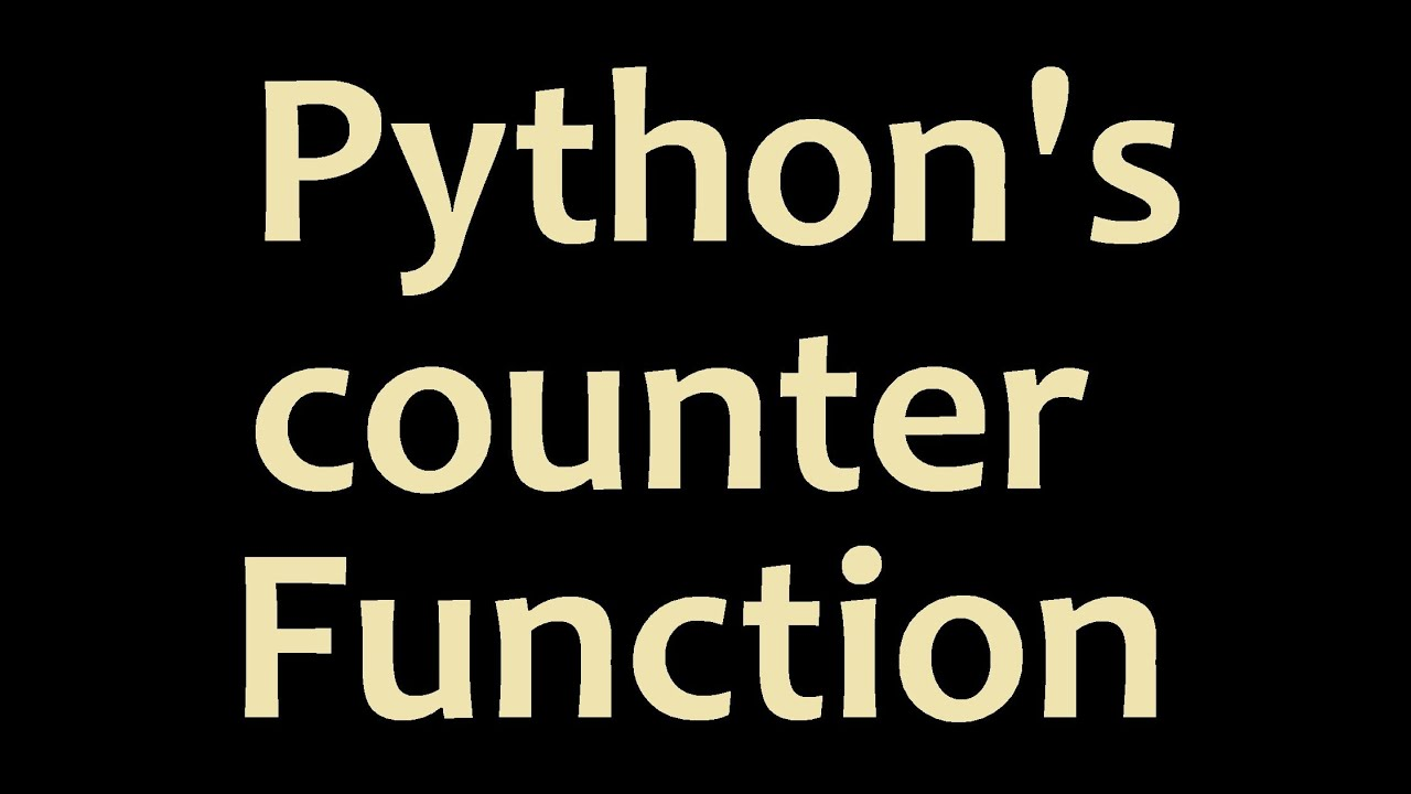 Python Programming - Counter Function