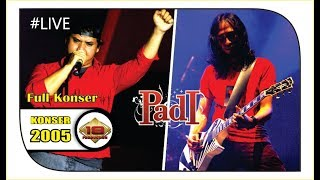 "The Best Konser "" PADI "" | PENONTON DIBUAT TERHARU @Live JAKARTA 2005"