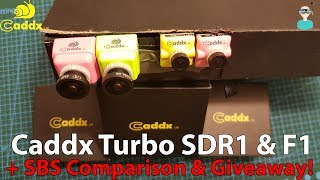Caddx Turbo SDR1 & F1 FPV Cameras Review + Giveaway!