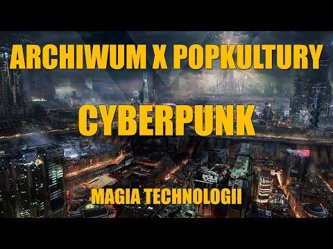 Cyberpunk - magia technologii