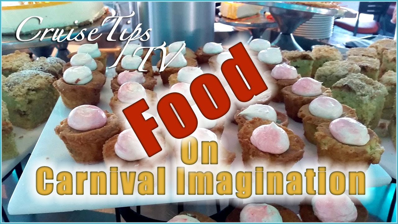 Food On The Carnival Imagination Pt 2
