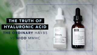 The Truth of Hyaluronic Acid • The Ordinary HA+B5 vs NIOD MMHC