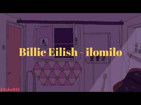 Billie Eilish - ilomilo(𝘴𝘭𝘰𝘸𝘦𝘥 𝘥𝘰𝘸𝘯 + 𝘳𝘦𝘷𝘦𝘳𝘣 + 8𝘋)