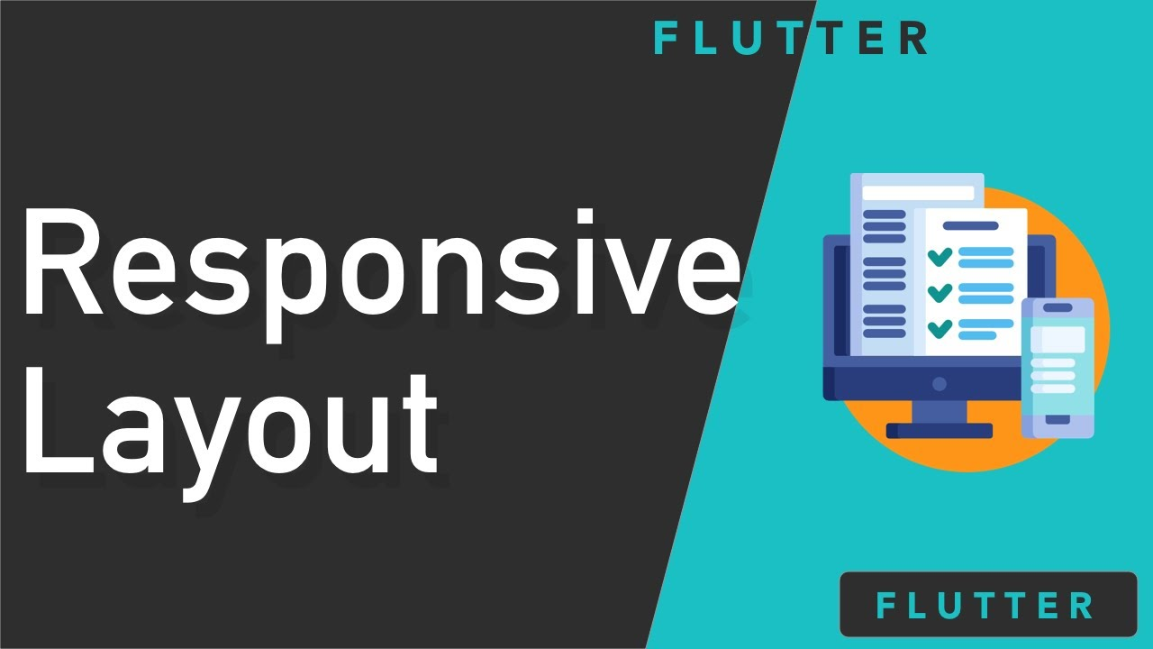 Flutter - How to create responsive layout for mobile and tablet using  Layout builder
