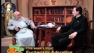 Sunday Night Live - 2012-06-17 - Eucharistic Adoration  Fr. Sean Davidson