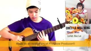 CHIẾC LÁ MÙA ĐÔNG-Guitar Man iu