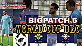 #FIFA 18/19 WORLD CUP #UPDATE FOR # CRACKED  & MOD UERS BIGPATCH 5 ( FOOTBALL HIGHLIGHTS  8.9.2018