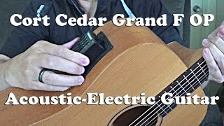 Cort Cedar Grand F OP Acoustic-Electric Guitar Demo Review with Galli Lucky Star LS20 Strings