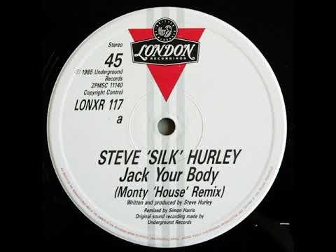 Steve 'Silk' Hurley – Jack Your Body (Monty 'House' Remix)