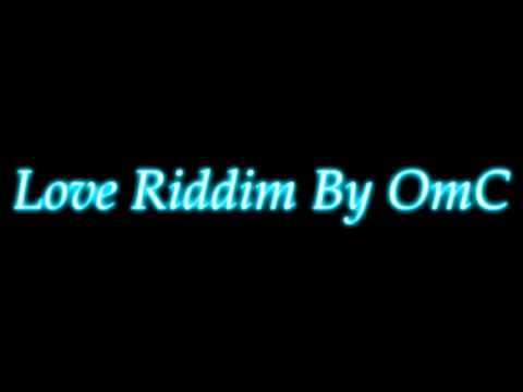 Love Riddim Dancehall Instrumental ( Prod By OmC ) 2015 HD