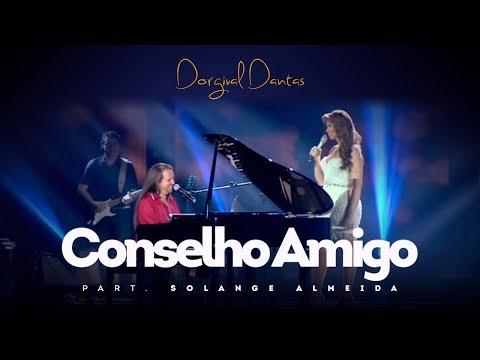 Dorgival Dantas - Conselho Amigo - Part. Solange Almeida [DVD Simplesmente Dorgival Dantas]
